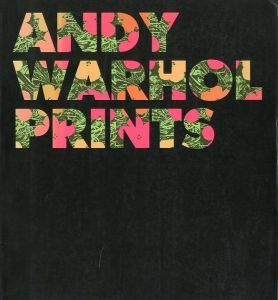 ANDY WARHOL PRINTS Catalogue Raisonneのサムネール